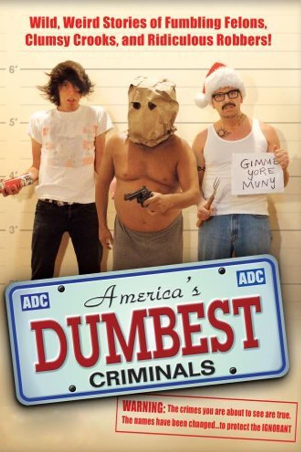 America's Dumbest Criminals